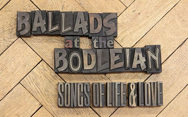 Block print letters reading 'Ballads at the Bodleian: Songs of Life & Love'