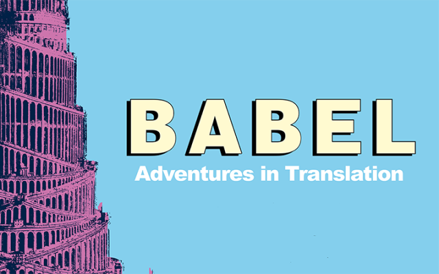 Babel: Adventures in Translation