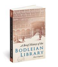 Front cover of a book: 'A Brief History of the Bodleian Library'