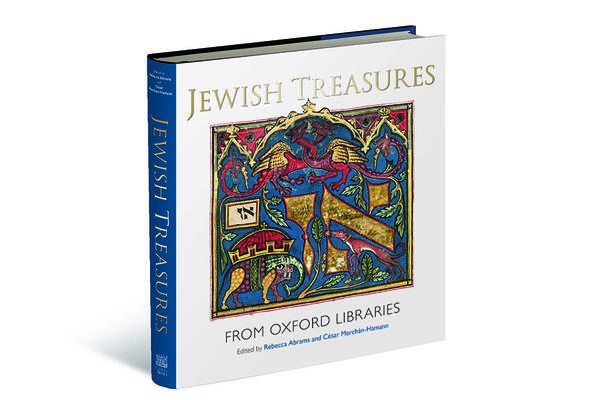 The book jacket of Jewish Treasures from Oxford Libraries